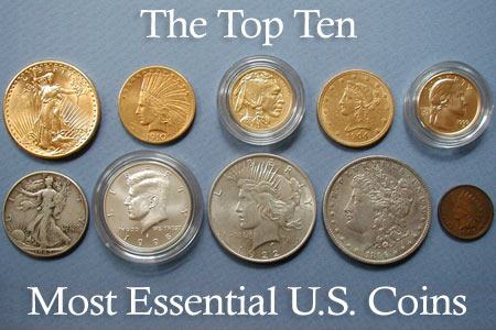 Top Ten Most Essential US Coins